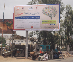 A billboard for World Brain Day 2014 in Karachi, Pakistan. Submitted by Mohammad Wasay, Aka Khan University.