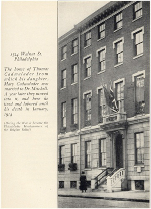 Figure 4. Mitchell's  final home with Mary Caldwalder, 1524 Walnut Street, Philadelphia. On this home was mounted a brass plaque commemorating his many lifetime accomplishments.