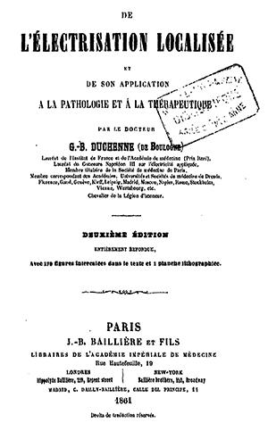 Duchenne's De l'électrisation Localisée (Second edition, 1861)