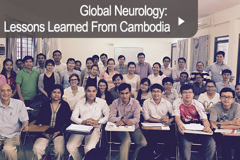Global Neurology: Lessons Learned From Cambodia