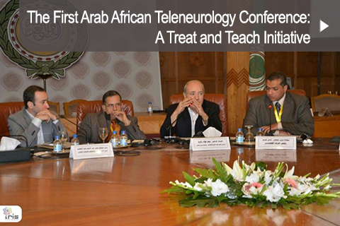 The First Arab African Teleneurology Conference: A Treat and Teach Initiative
