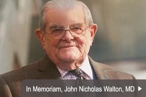 IN MEMORIAM: John Nicholas Walton, MD