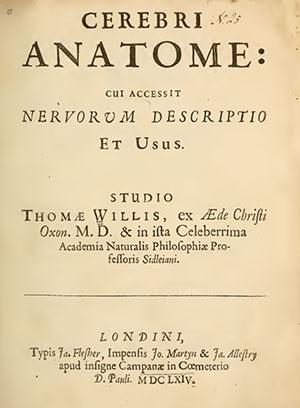 Thomas Willis' Cerebri Anatome (1664).
